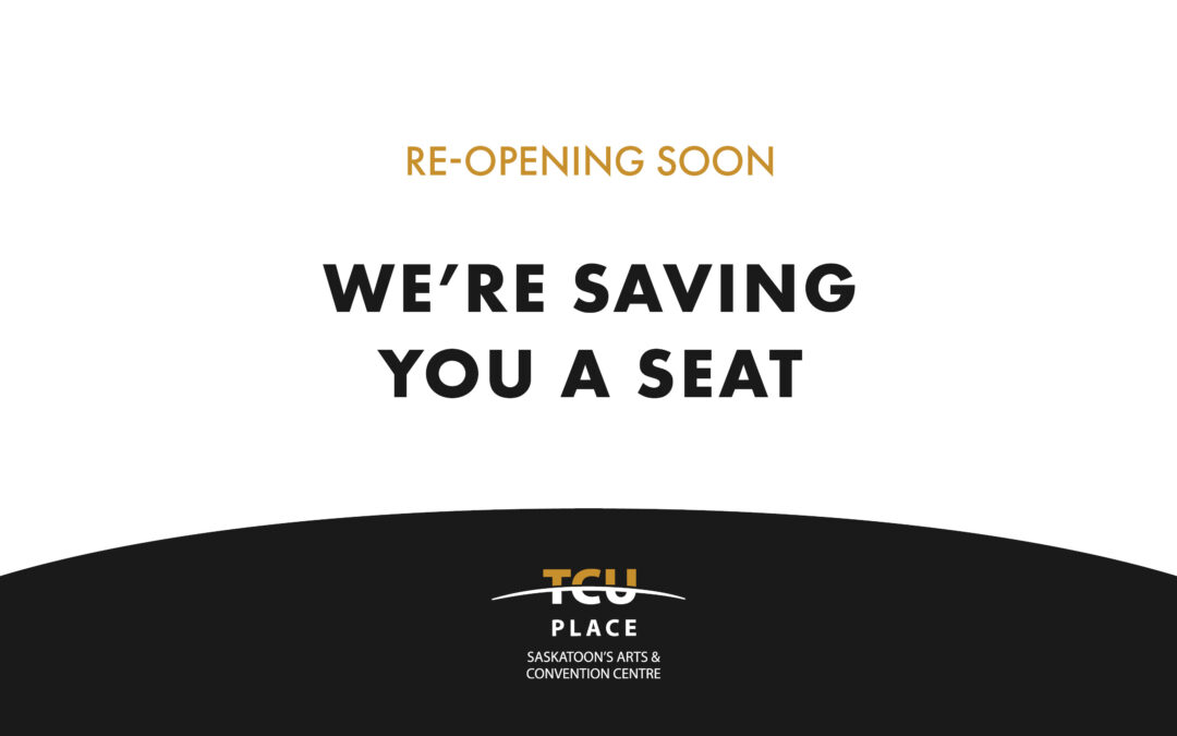 Re-Opening Soon. We're Saving You A Seat.
